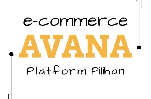 avana e-commerce platform pilihan