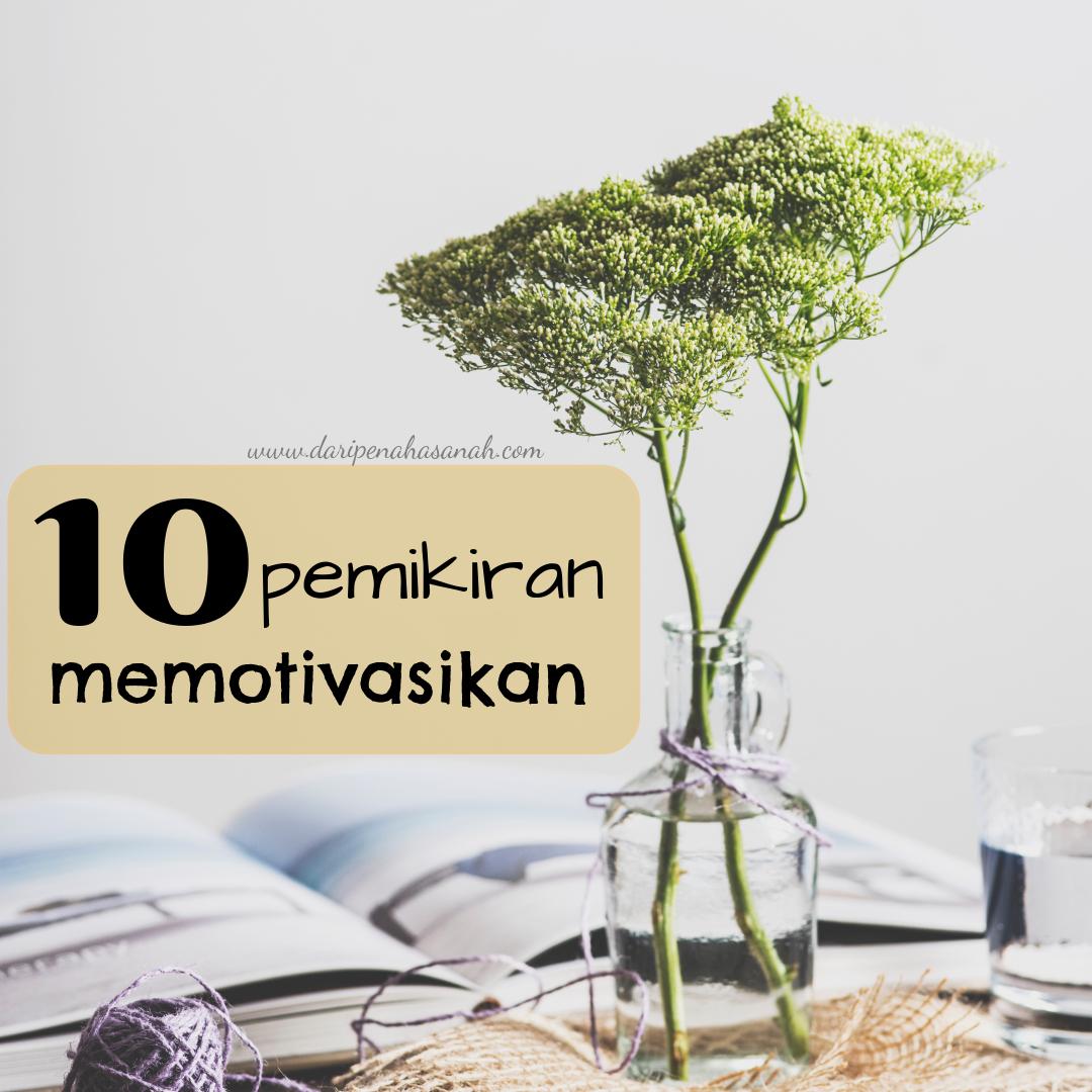 10 pemikiran memotivasikan